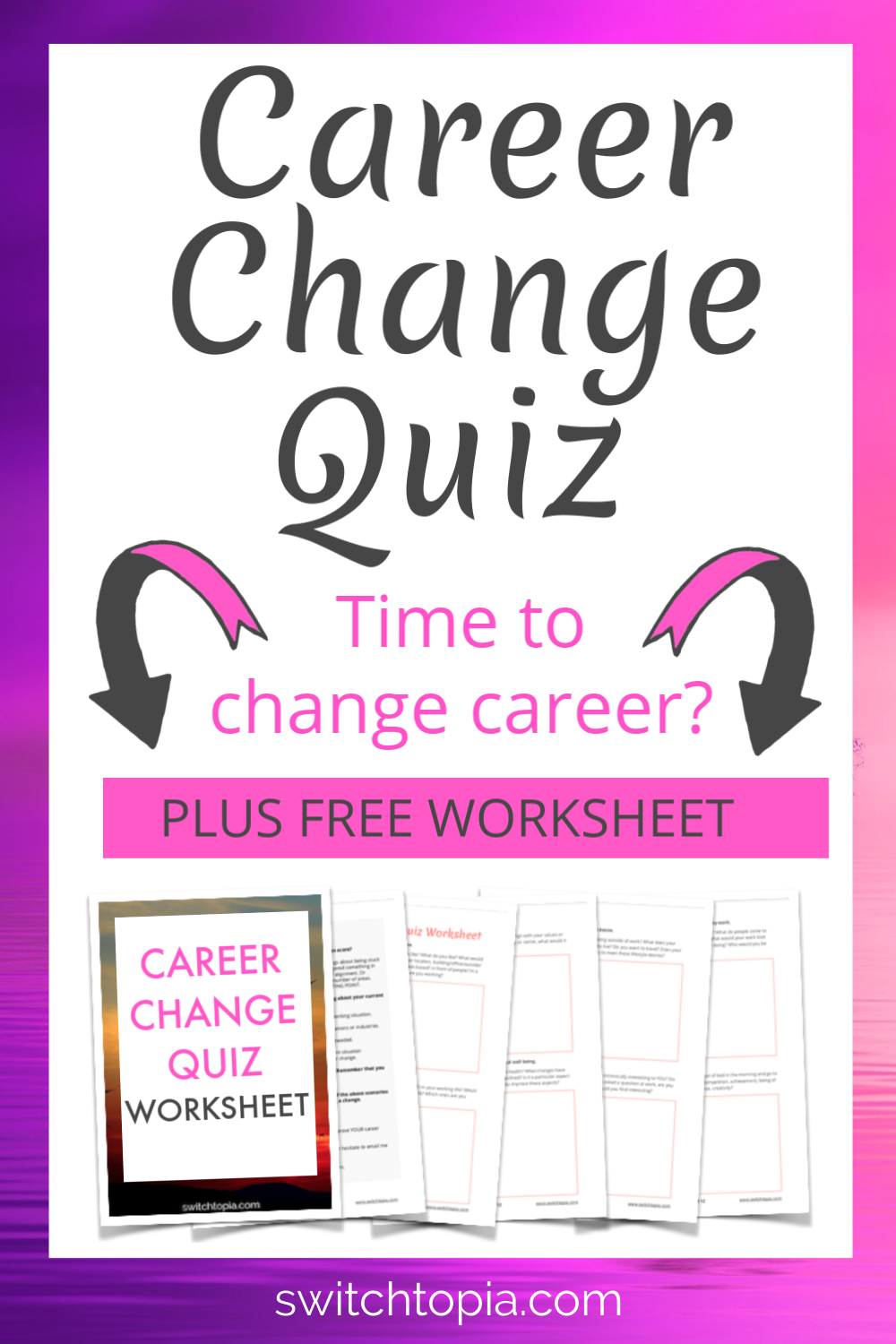Wondering if it is time for a new career? Take this Career Change Quiz and find out if it really is time to change career! You will receive career change advice and a free worksheet to give you the motivation for your career change.